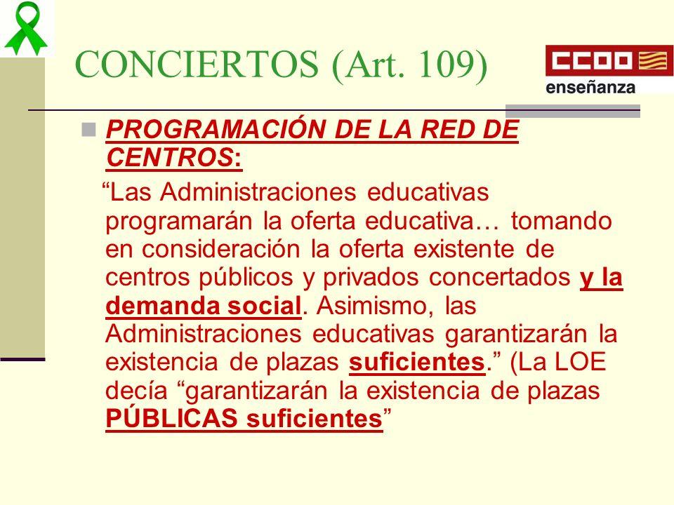 CONCIERTOS (Art. 109) PROGRAMACIÓN DE LA RED DE CENTROS: