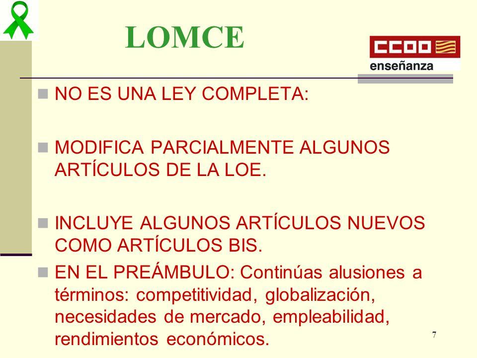 LOMCE NO ES UNA LEY COMPLETA: