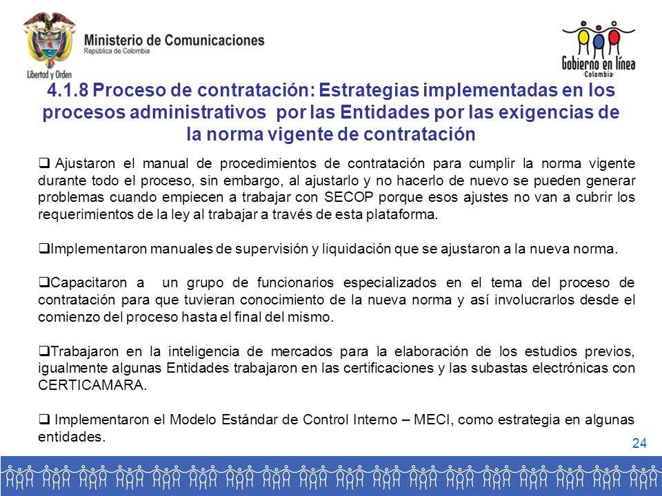 4.1.8 Proceso de contratación: Estrategias implementadas en los procesos administrativos por las Entidades por las exigencias de la norma vigente de contratación