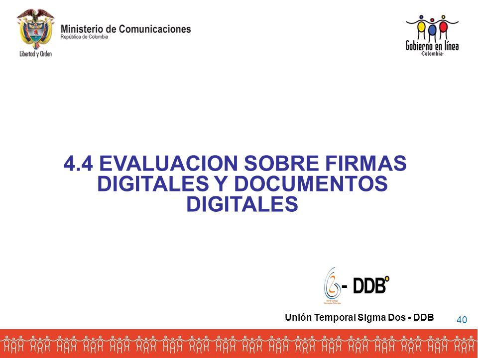 4.4 EVALUACION SOBRE FIRMAS DIGITALES Y DOCUMENTOS DIGITALES
