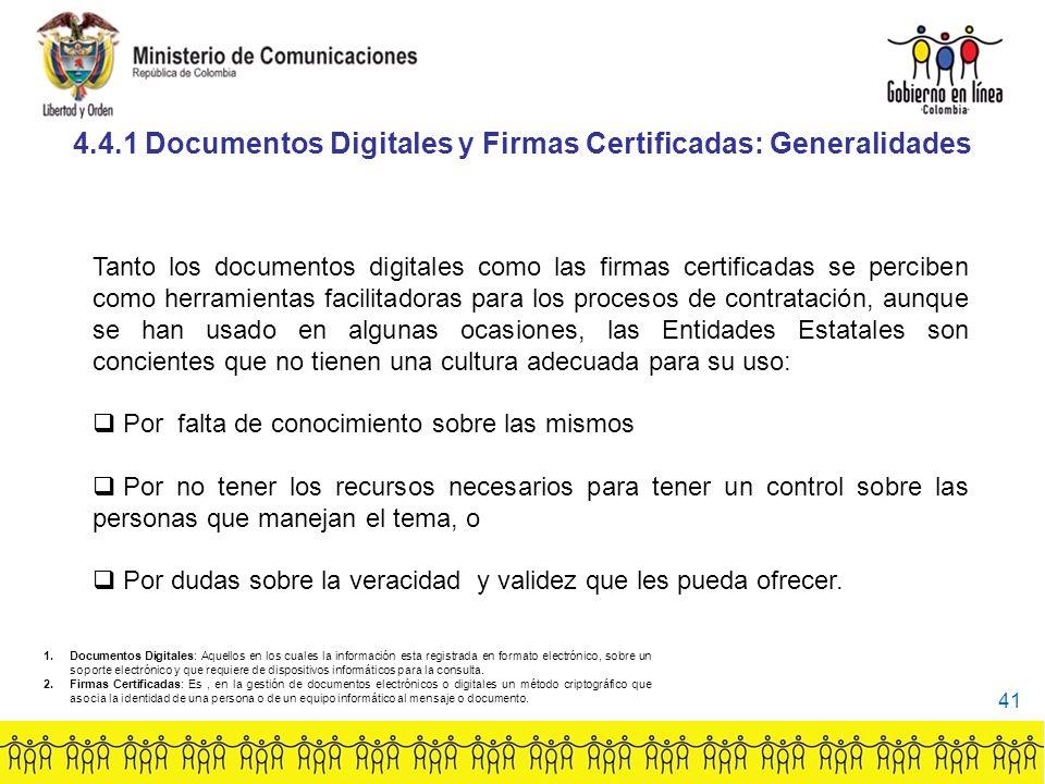 4.4.1 Documentos Digitales y Firmas Certificadas: Generalidades