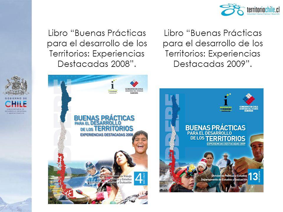 Libro Buenas Prácticas para el desarrollo de los Territorios: Experiencias Destacadas 2008 .