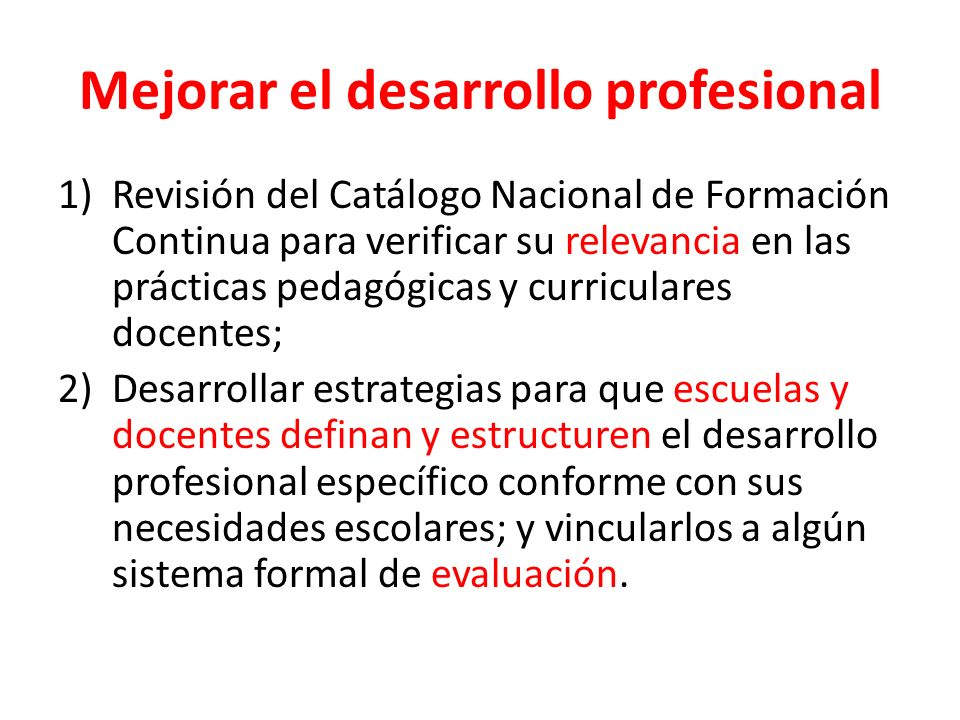 Mejorar el desarrollo profesional