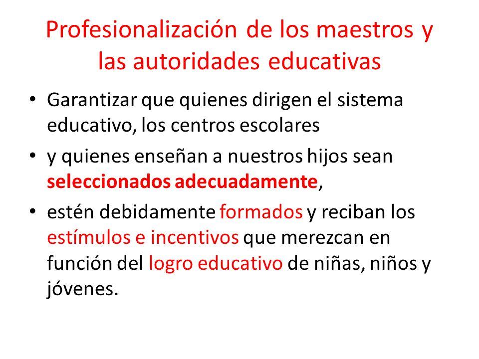 Profesionalización de los maestros y las autoridades educativas