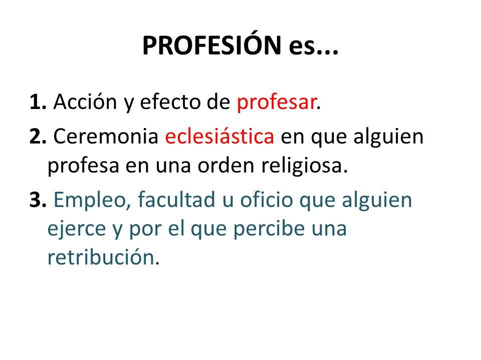 PROFESIÓN es...