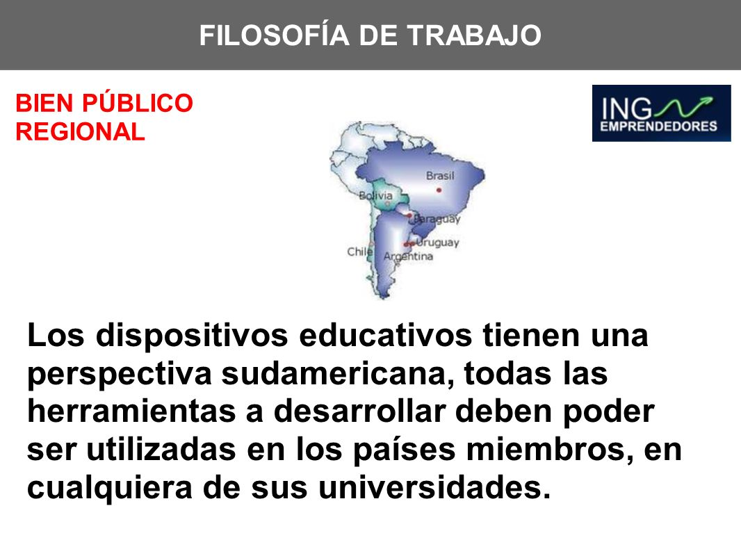 FILOSOFÍA DE TRABAJO BIEN PÚBLICO REGIONAL.