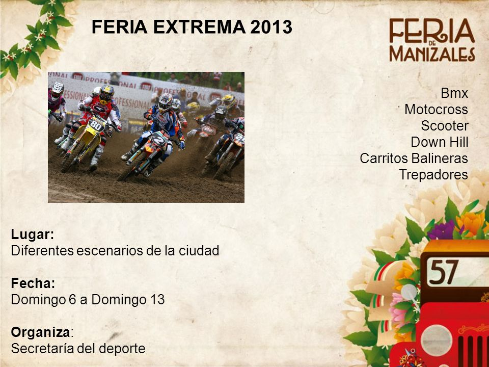 FERIA EXTREMA 2013 Bmx Motocross Scooter Down Hill Carritos Balineras