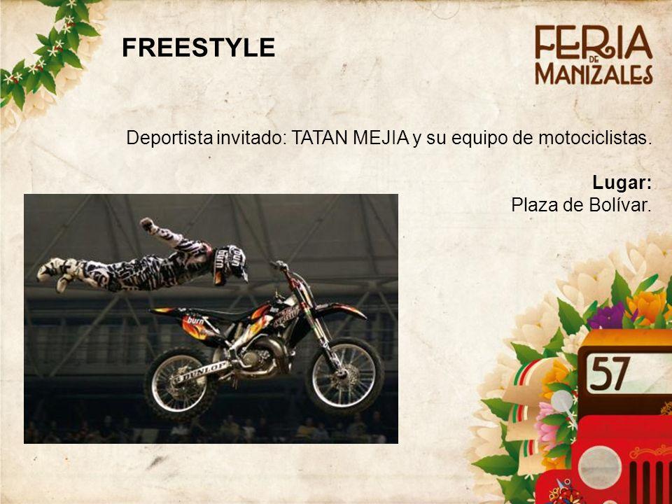 1414 FREESTYLE. Deportista invitado: TATAN MEJIA y su equipo de motociclistas.
