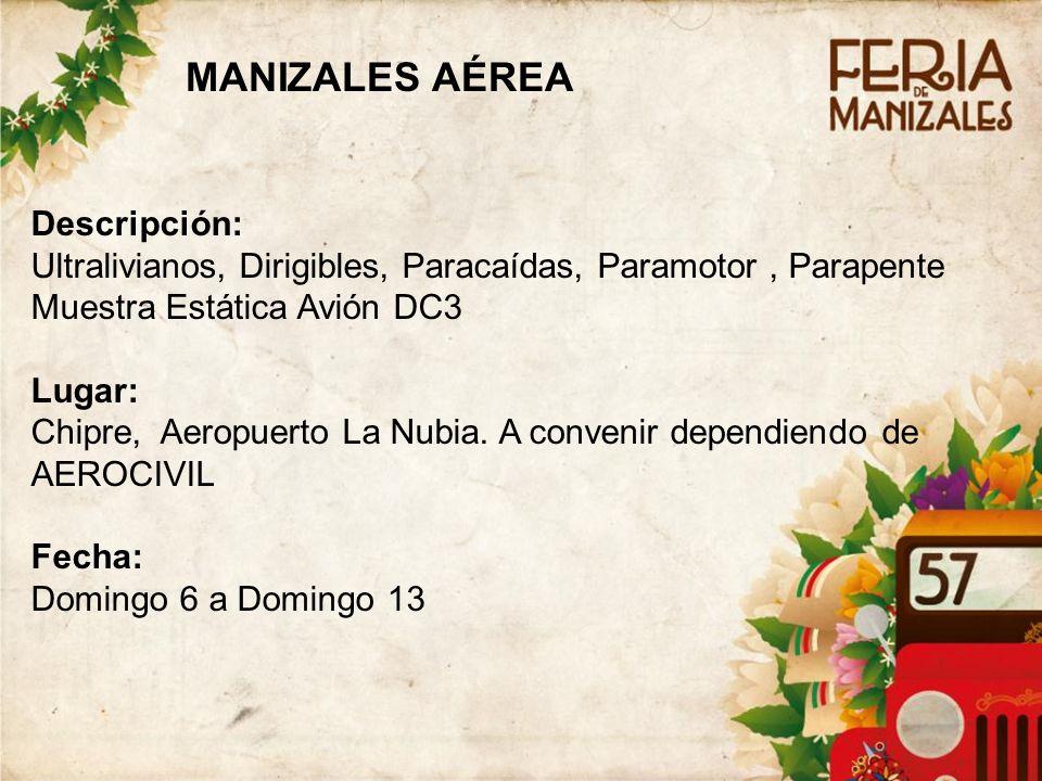 MANIZALES AÉREA Descripción: