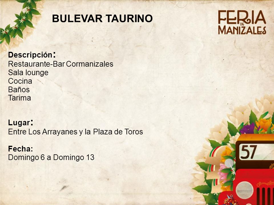 BULEVAR TAURINO Descripción: Restaurante-Bar Cormanizales Sala lounge