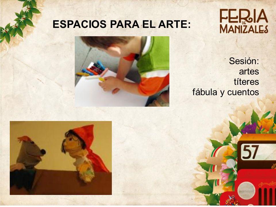 8 ESPACIOS PARA EL ARTE: Sesión: artes títeres fábula y cuentos
