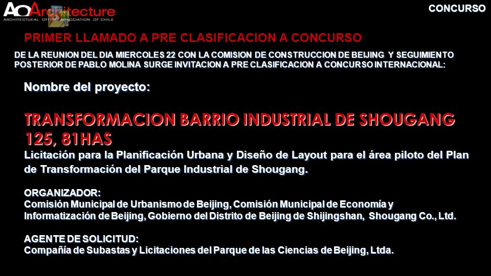 TRANSFORMACION BARRIO INDUSTRIAL DE SHOUGANG 125, 81HAS