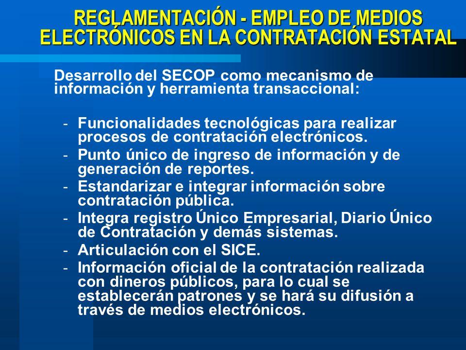 REGLAMENTACIÓN - EMPLEO DE MEDIOS ELECTRÓNICOS EN LA CONTRATACIÓN ESTATAL