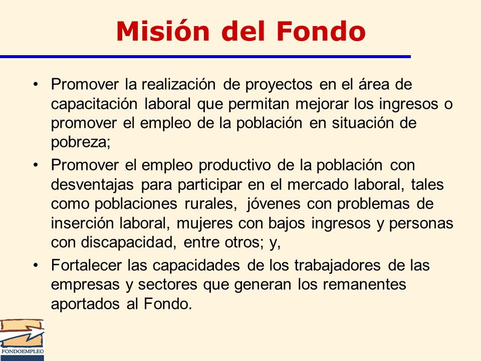 Misión del Fondo