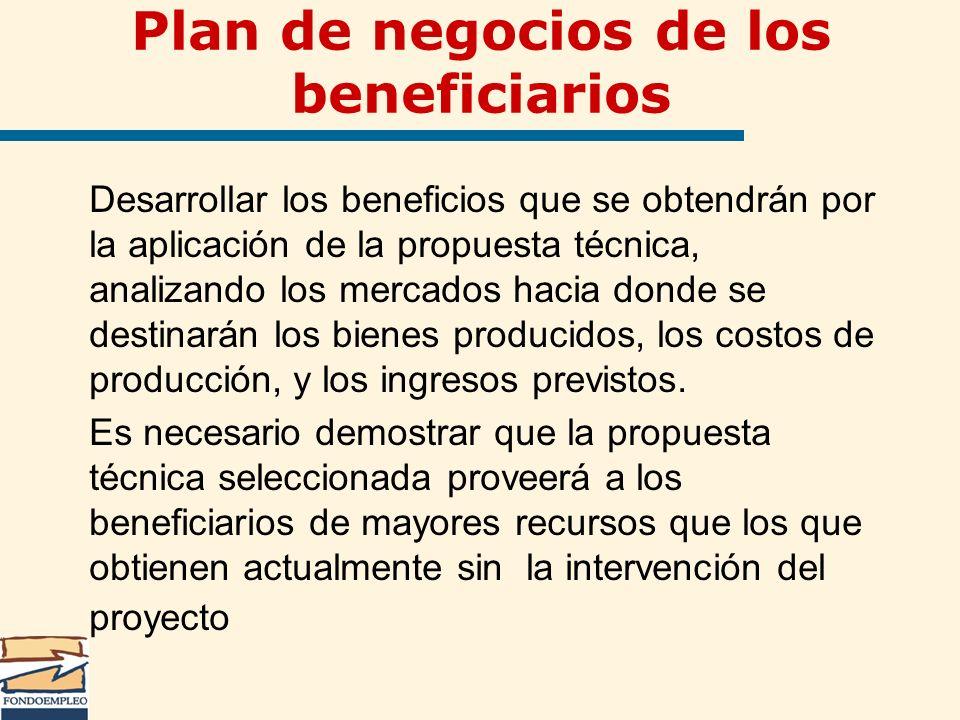 Plan de negocios de los beneficiarios