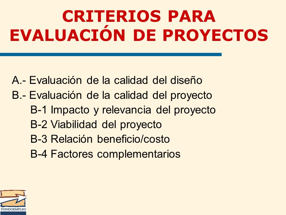 CRITERIOS PARA EVALUACIÓN DE PROYECTOS