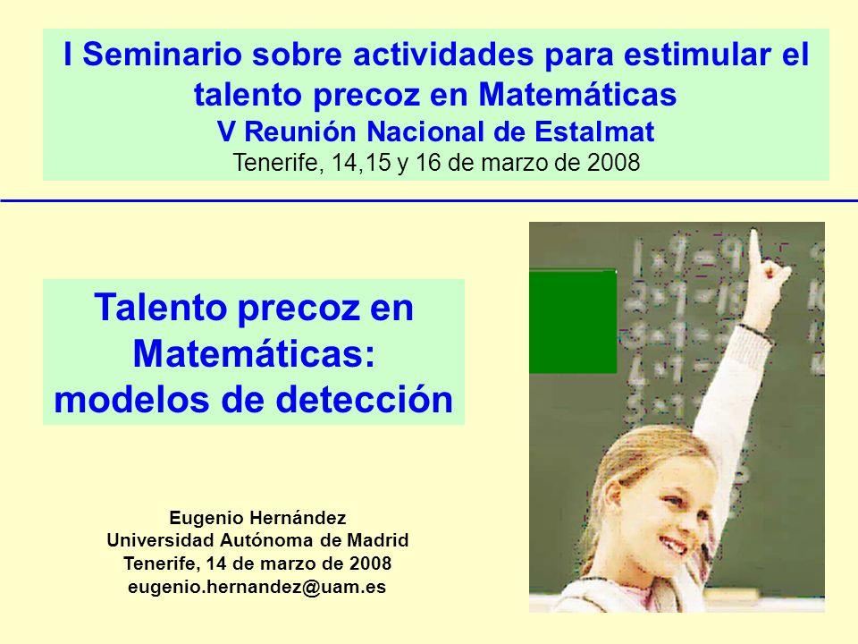 Talento precoz en Matemáticas: modelos de detección