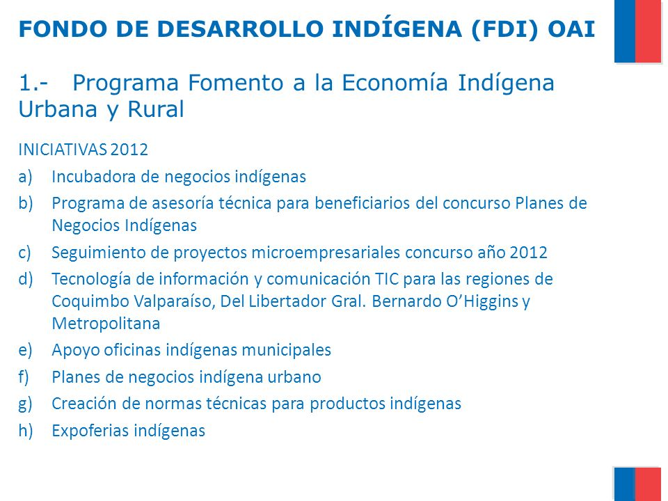 FONDO DE DESARROLLO INDÍGENA (FDI) OAI 1