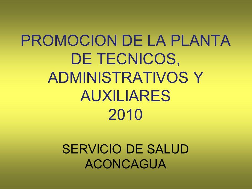 PROMOCION DE LA PLANTA DE TECNICOS, ADMINISTRATIVOS Y AUXILIARES 2010