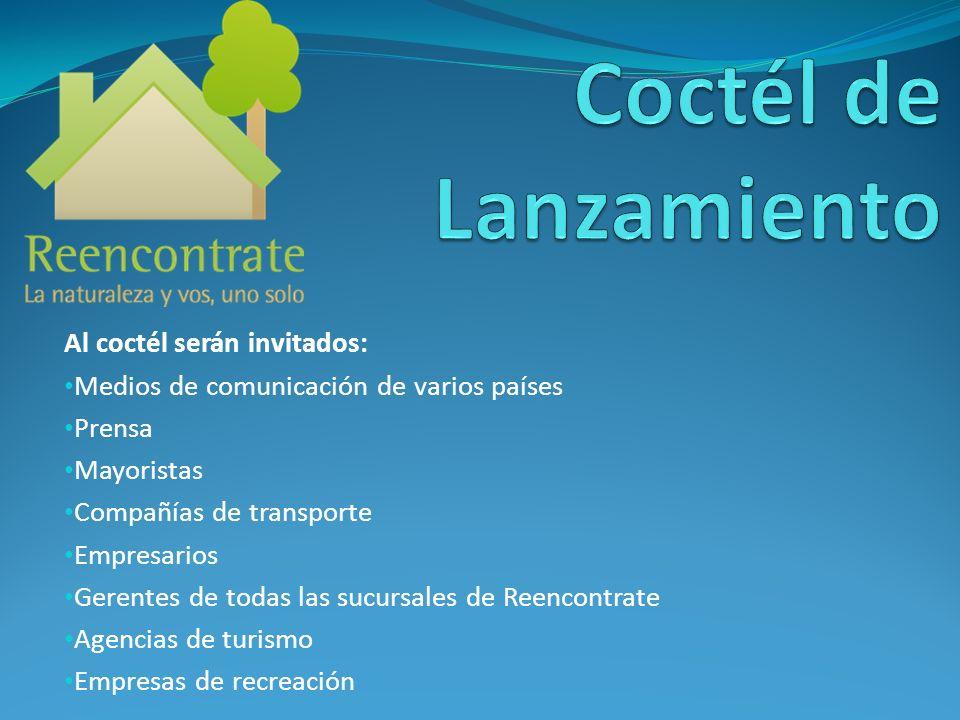 Coctél de Lanzamiento Al coctél serán invitados: