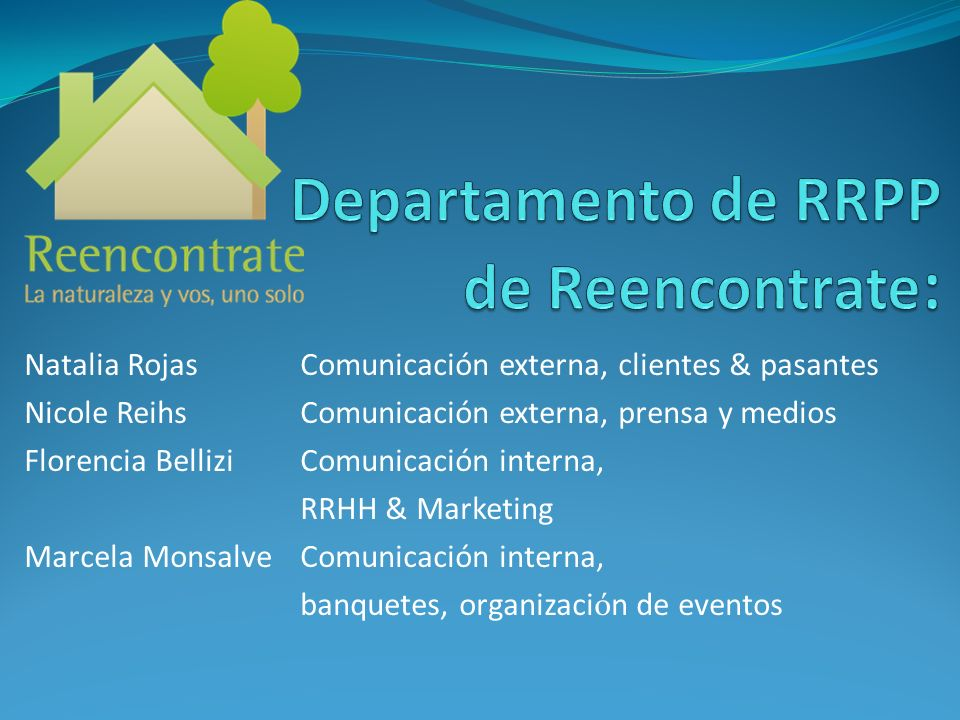 Departamento de RRPP de Reencontrate: