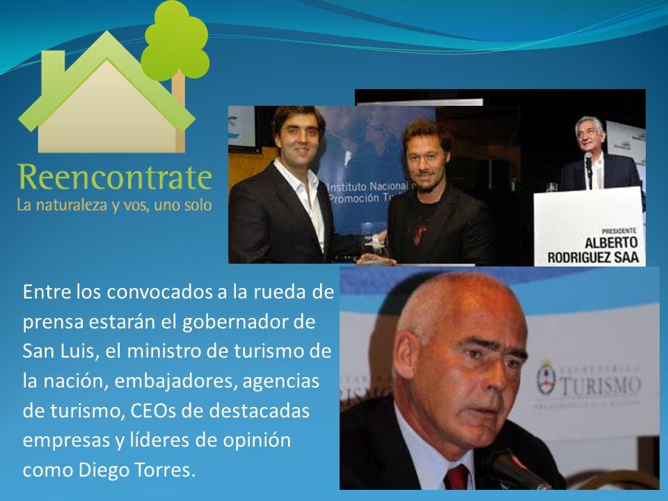Entre los convocados a la rueda de prensa estarán el gobernador de San Luis, el ministro de turismo de la nación, embajadores, agencias de turismo, CEOs de destacadas empresas y líderes de opinión como Diego Torres.