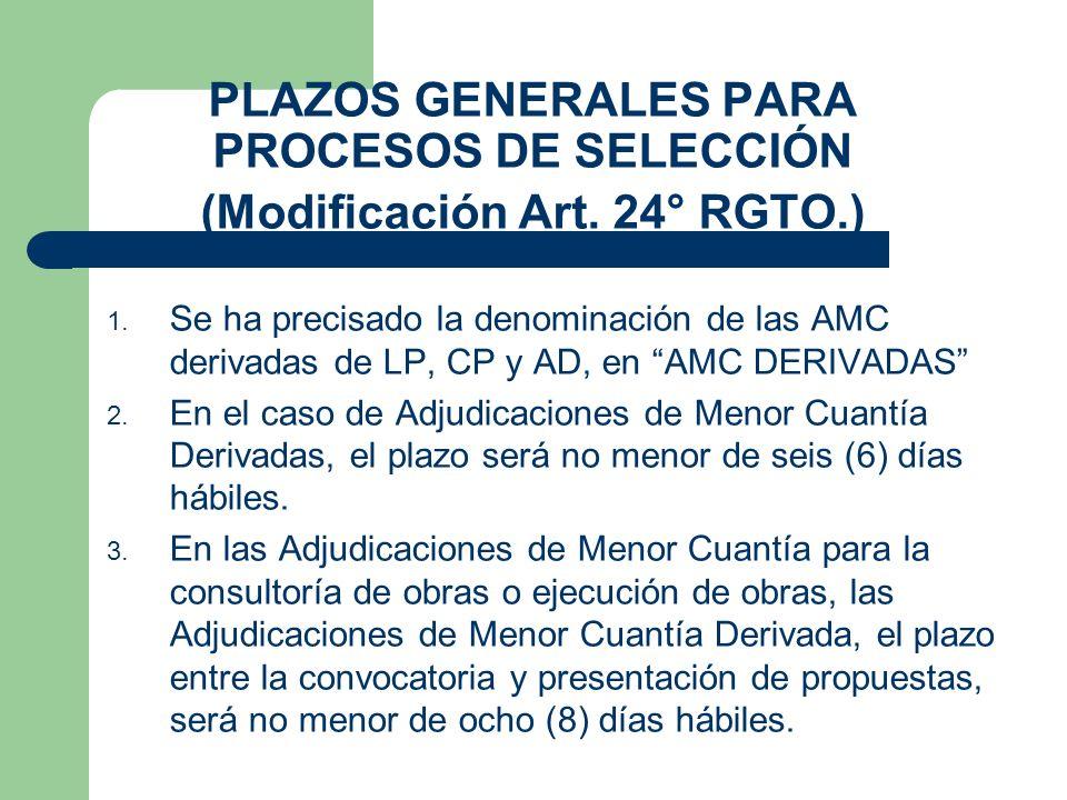 PLAZOS GENERALES PARA PROCESOS DE SELECCIÓN (Modificación Art. 24° RGTO.)