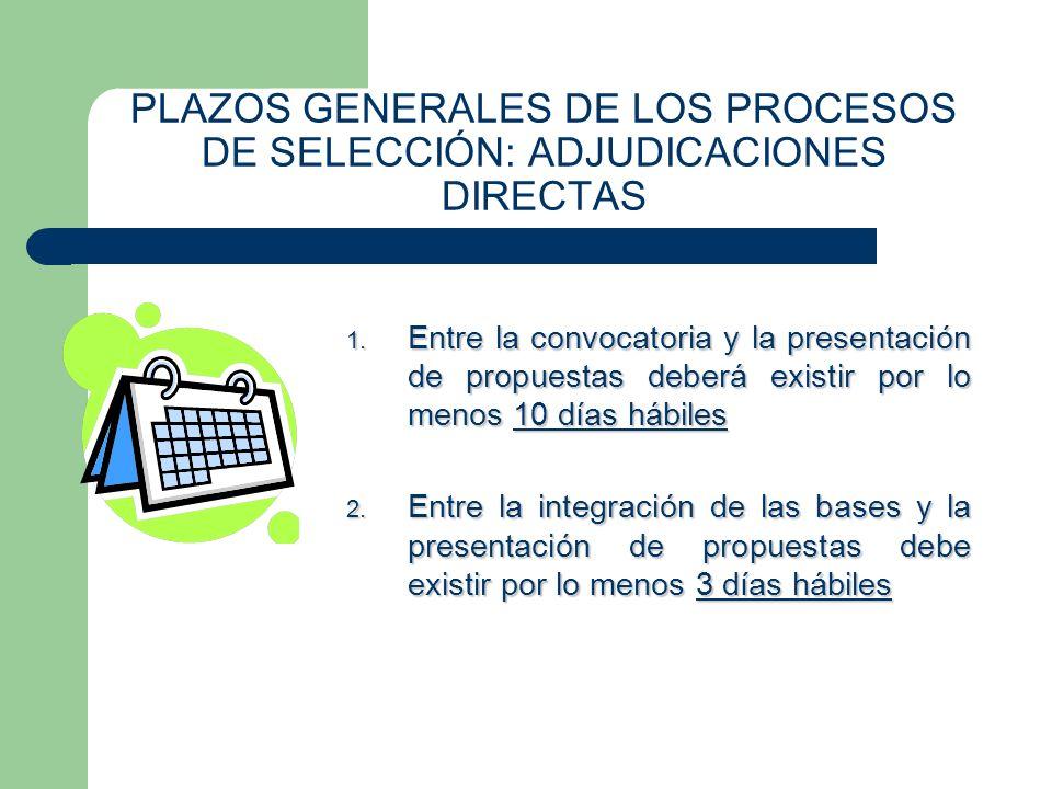 PLAZOS GENERALES DE LOS PROCESOS DE SELECCIÓN: ADJUDICACIONES DIRECTAS