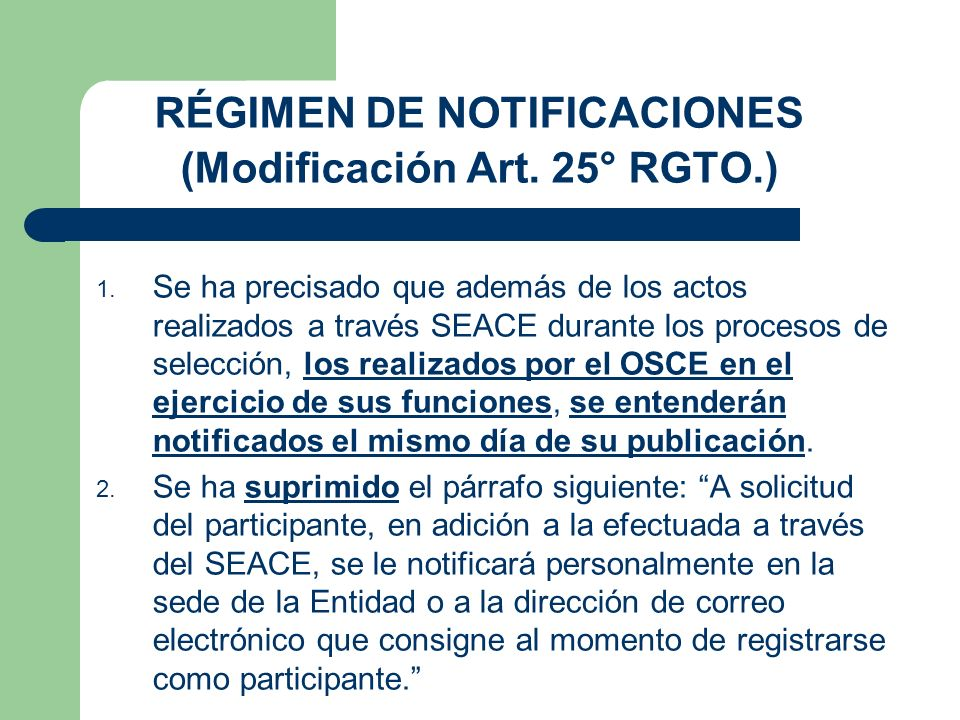 RÉGIMEN DE NOTIFICACIONES (Modificación Art. 25° RGTO.)