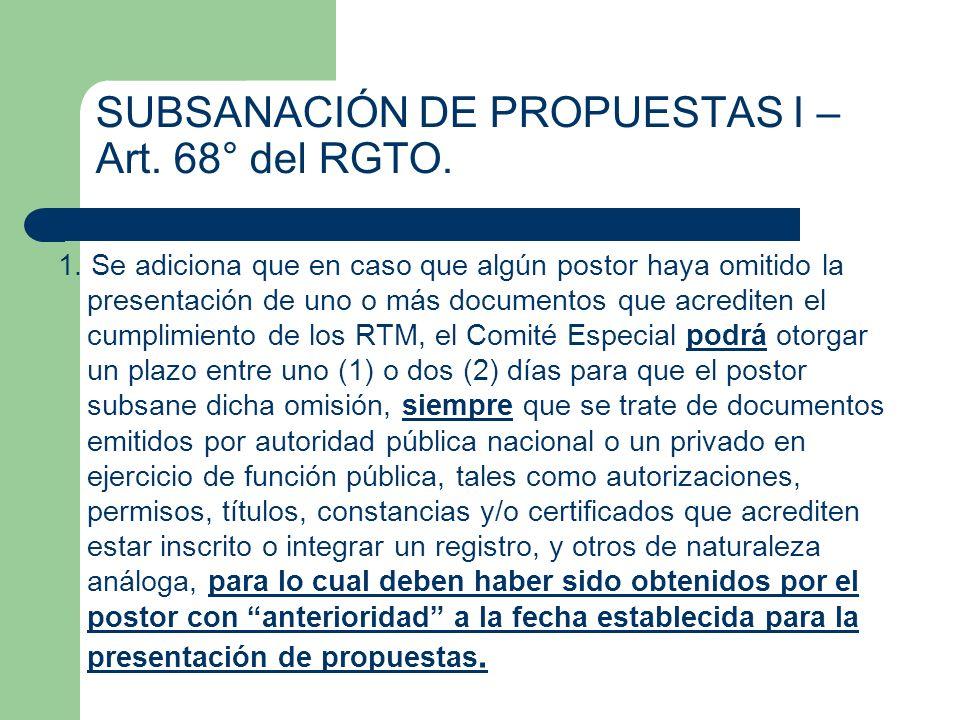 SUBSANACIÓN DE PROPUESTAS I – Art. 68° del RGTO.