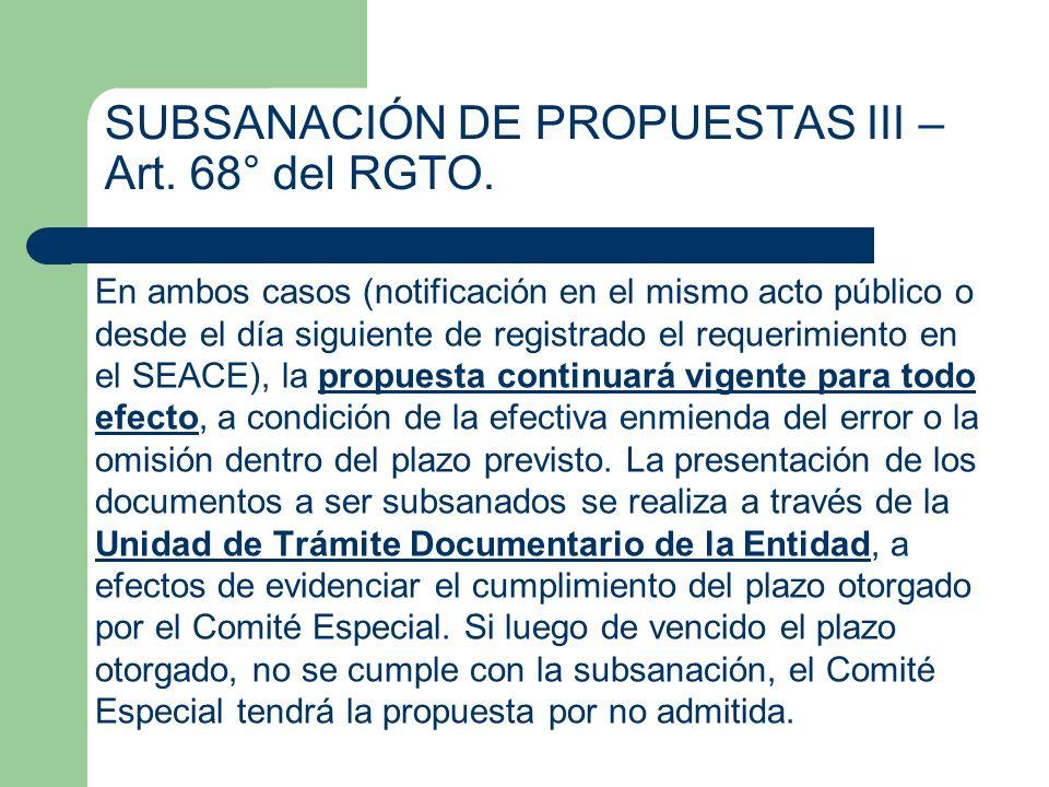 SUBSANACIÓN DE PROPUESTAS III – Art. 68° del RGTO.