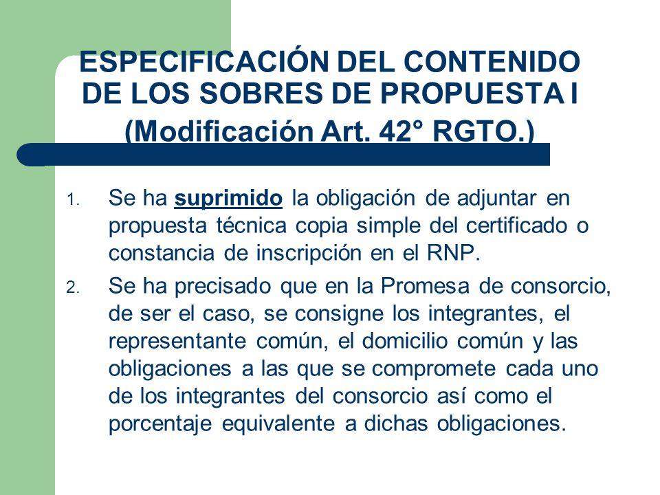 ESPECIFICACIÓN DEL CONTENIDO DE LOS SOBRES DE PROPUESTA I (Modificación Art. 42° RGTO.)