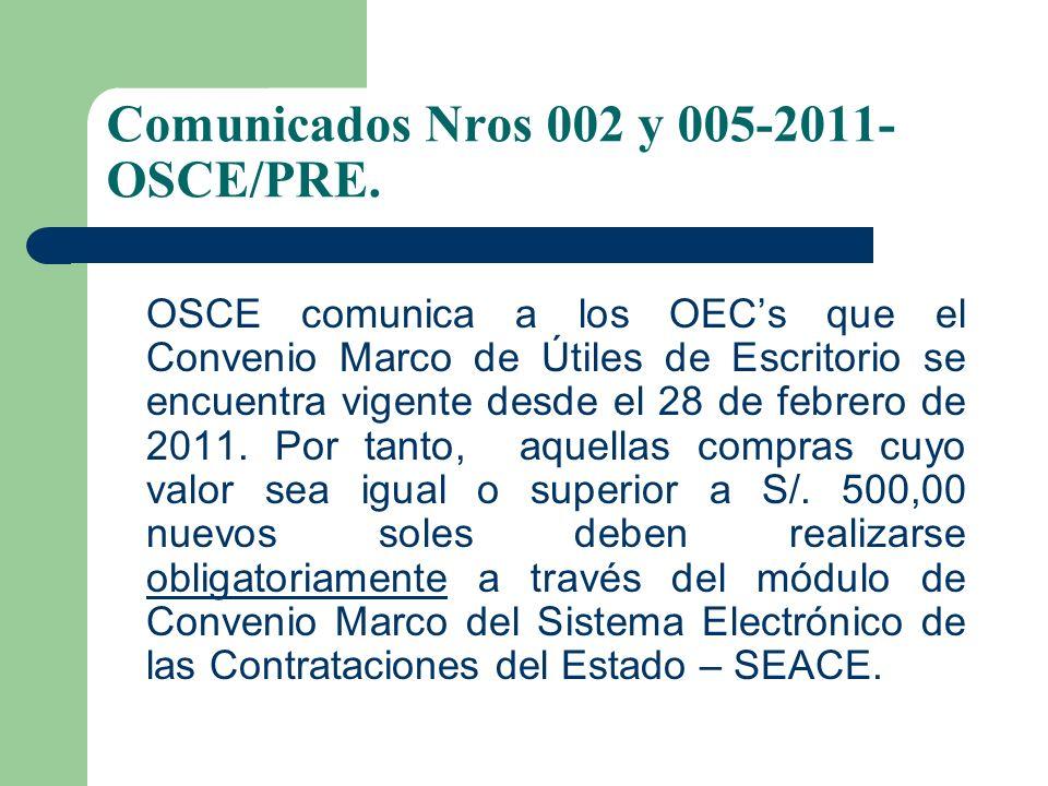 Comunicados Nros 002 y 005-2011-OSCE/PRE.