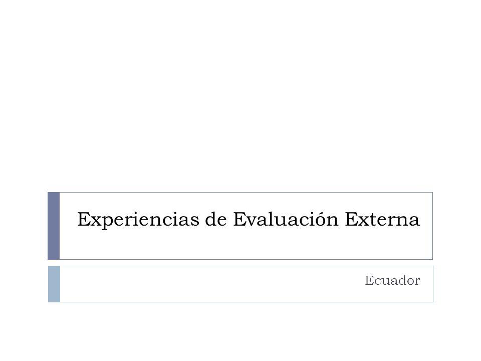 Experiencias de Evaluación Externa