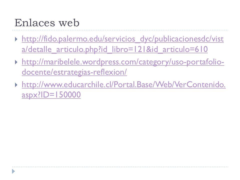 Enlaces web http://fido.palermo.edu/servicios_dyc/publicacionesdc/vist a/detalle_articulo.php id_libro=121&id_articulo=610.