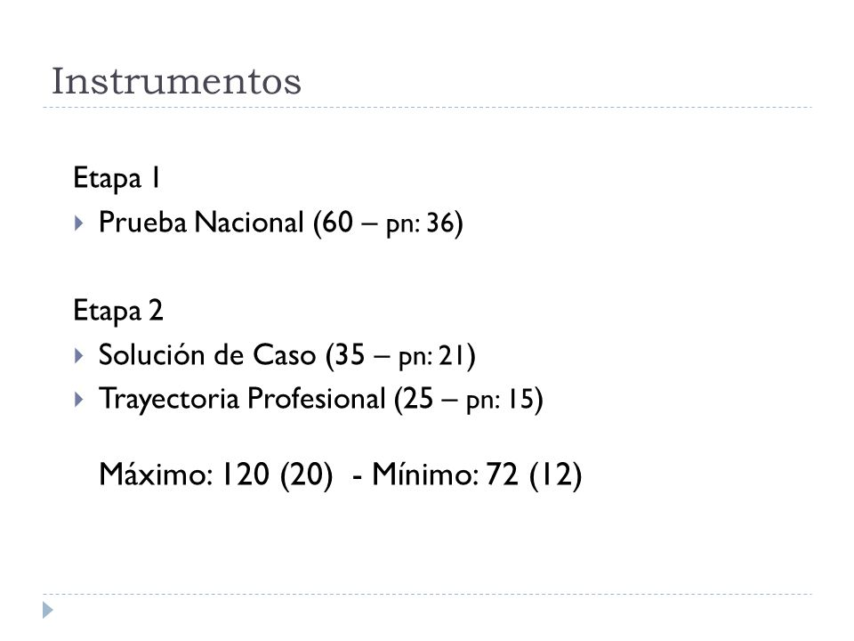 Instrumentos Etapa 1 Prueba Nacional (60 – pn: 36) Etapa 2