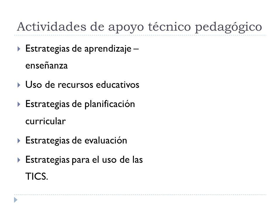Actividades de apoyo técnico pedagógico