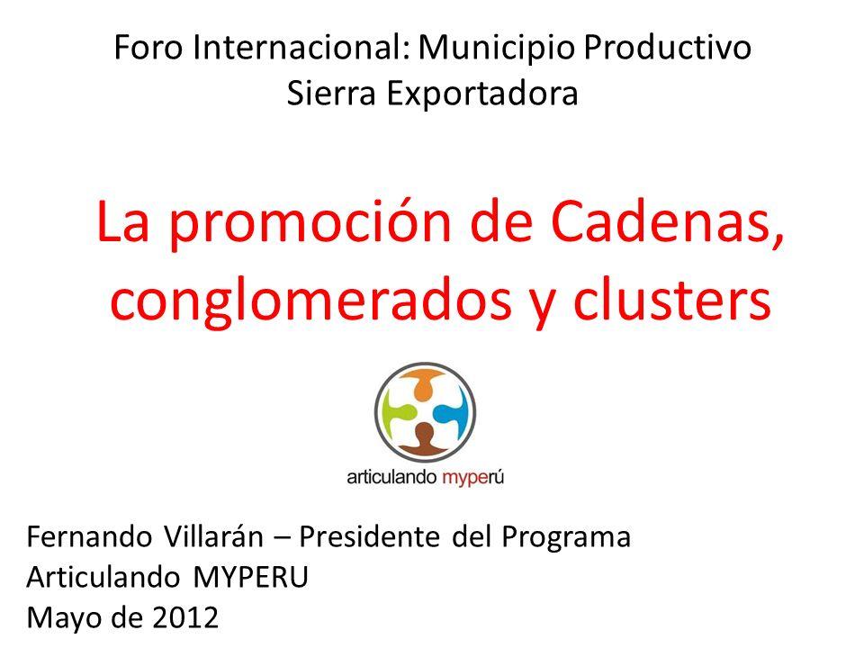 La promoción de Cadenas, conglomerados y clusters