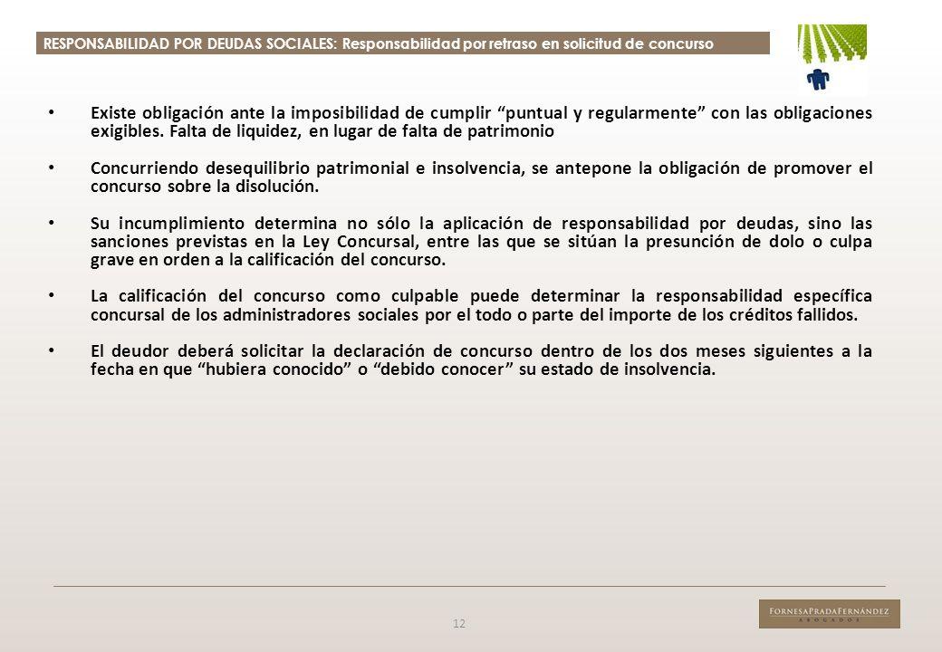 RESPONSABILIDAD POR DEUDAS SOCIALES: Responsabilidad por retraso en solicitud de concurso