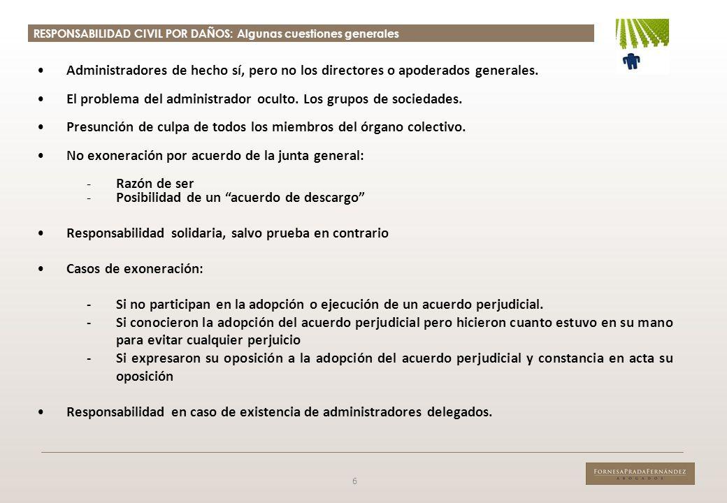 El problema del administrador oculto. Los grupos de sociedades.
