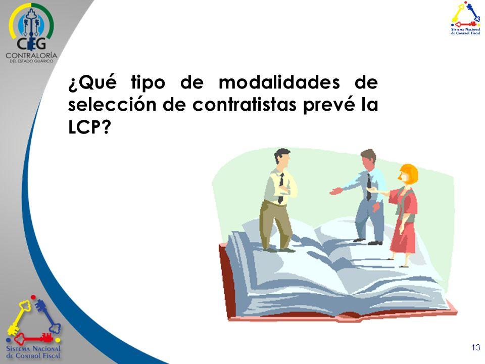 ¿Qué tipo de modalidades de selección de contratistas prevé la LCP