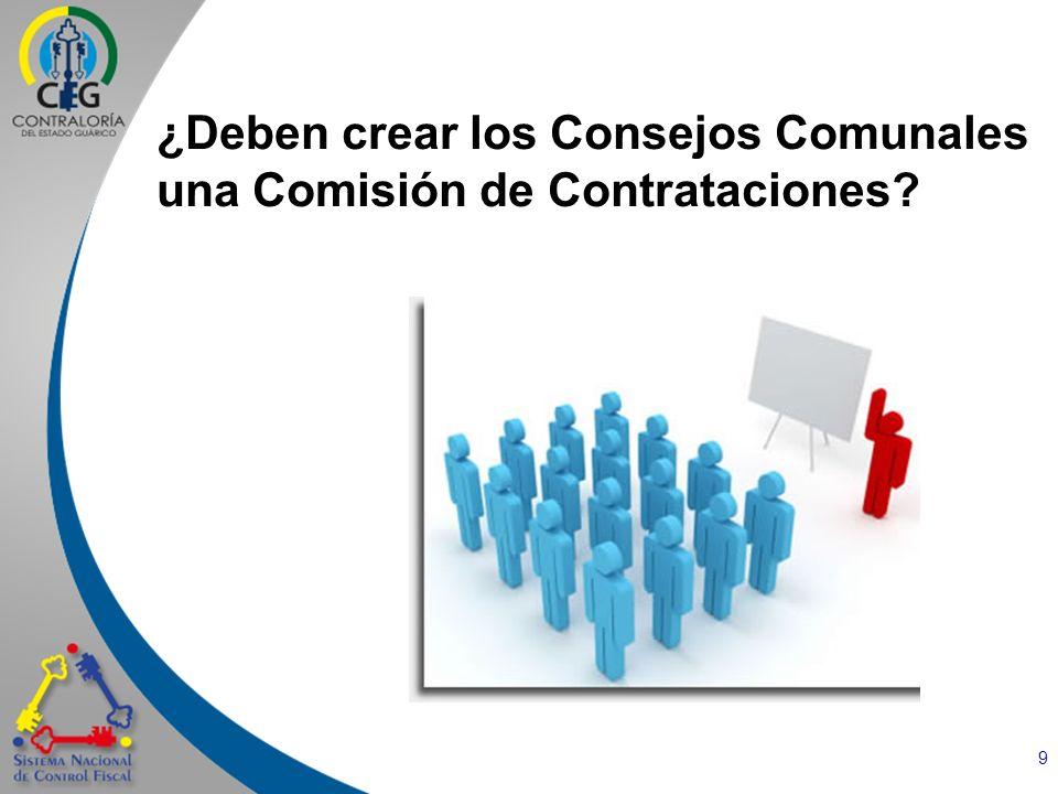 ¿Deben crear los Consejos Comunales una Comisión de Contrataciones