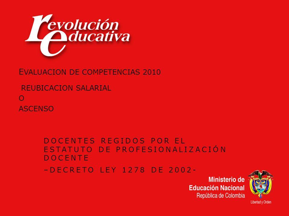 EVALUACION DE COMPETENCIAS 2010 REUBICACION SALARIAL O ASCENSO