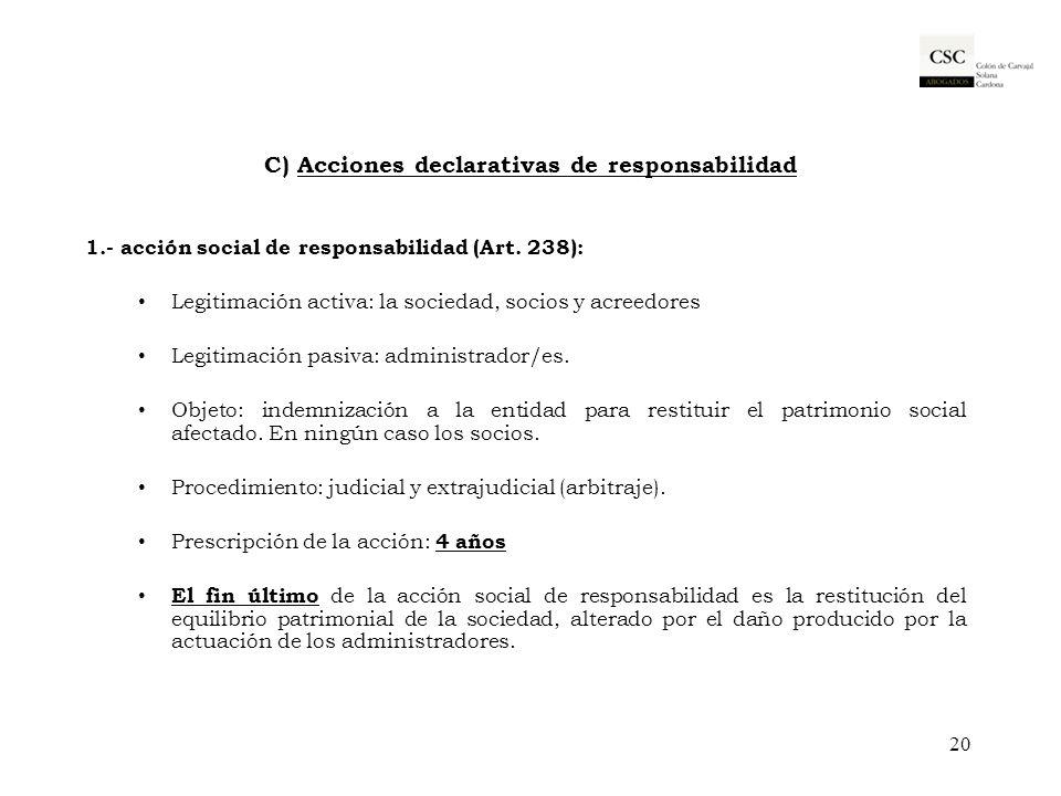 C) Acciones declarativas de responsabilidad