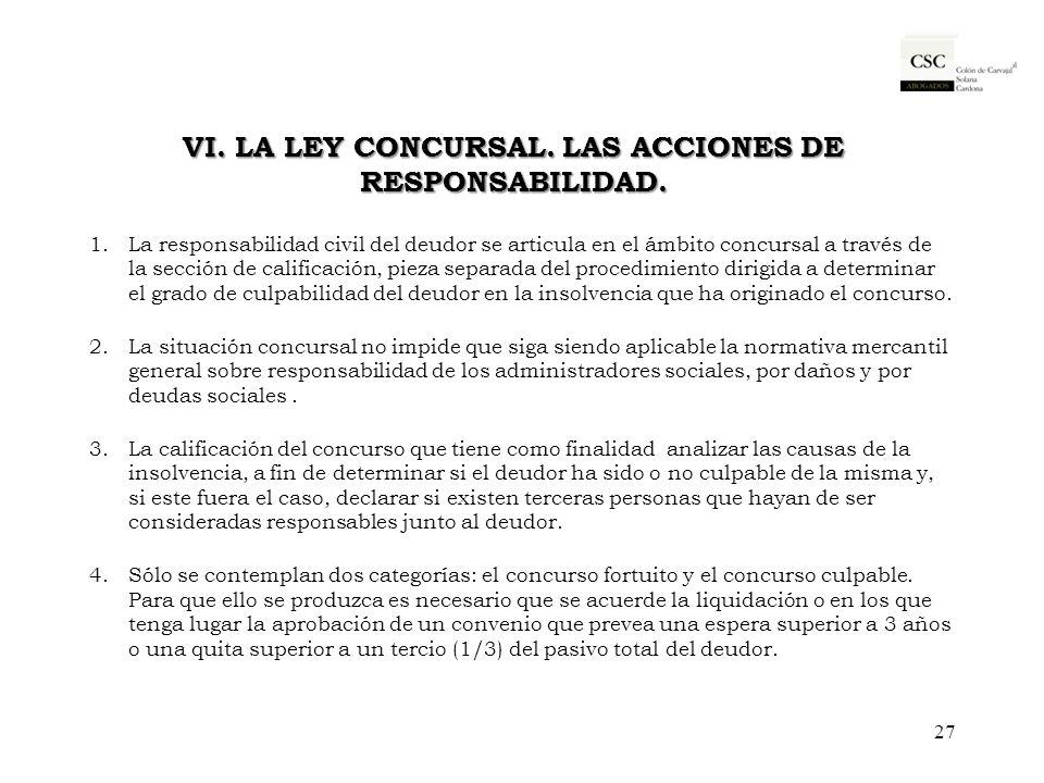VI. La Ley Concursal. Las acciones de responsabilidad.