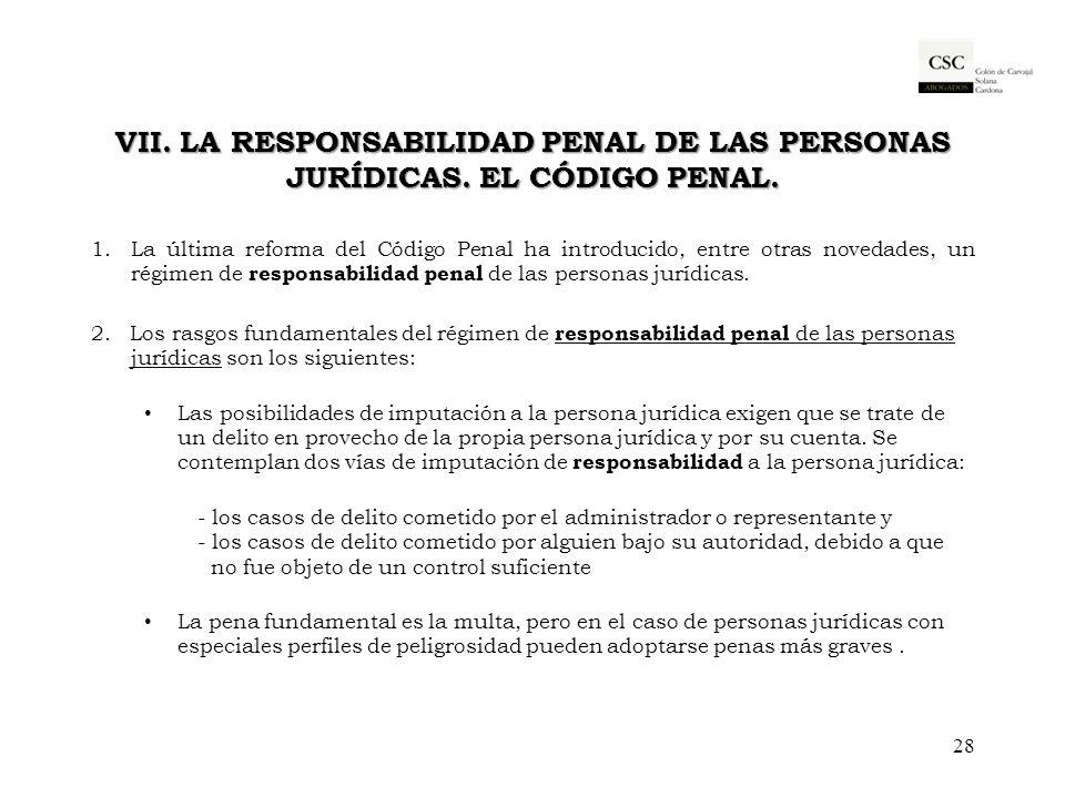 VII. La responsabilidad penal de las personas jurídicas