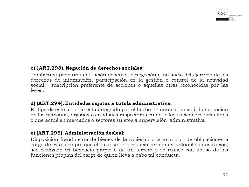 c) (ART.293). Negación de derechos sociales:
