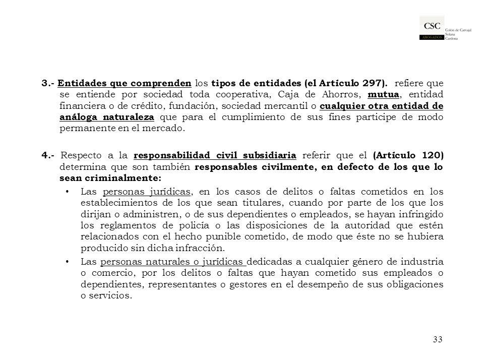 3. - Entidades que comprenden los tipos de entidades (el Artículo 297)