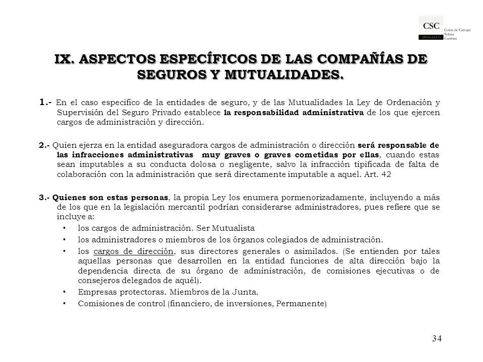IX. Aspectos específicos de las Compañías de Seguros y Mutualidades.