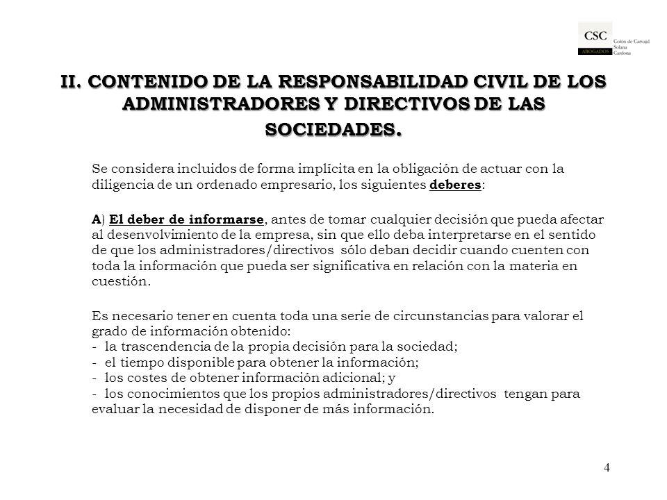 II. Contenido de la responsabilidad civil de los Administradores y Directivos de las sociedades.
